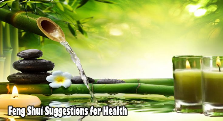 Feng Shui Suggestions for Health